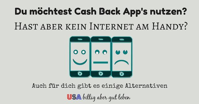 Cash Back und Rebate Apps ohne Internet nutzen