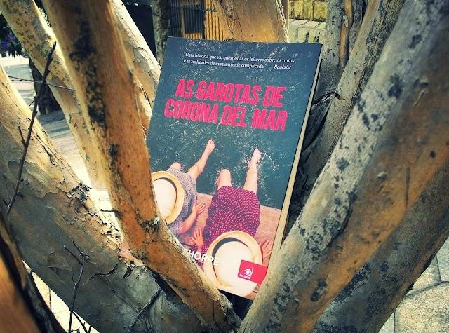 [RESENHA #530] AS GAROTAS DE CORONA DEL MAR - RUFI THORPE