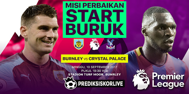 PREDIKSI BOLA: Burnley vs Crystal Palace