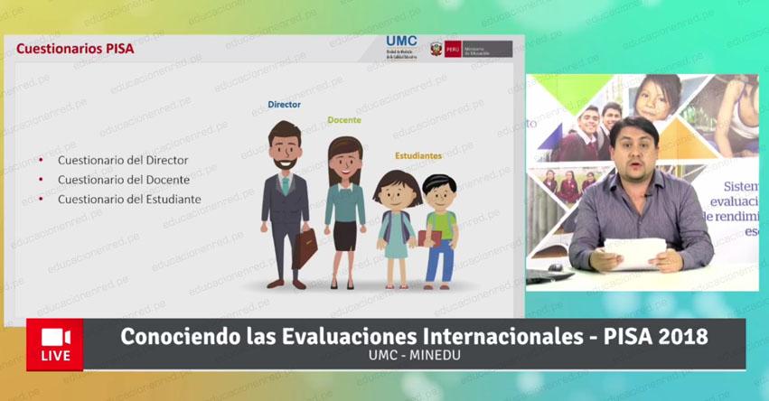 MINEDU: Videoconferencia «Conociendo las Evaluaciones Internacionales y PISA 2018» www.minedu.gob.pe