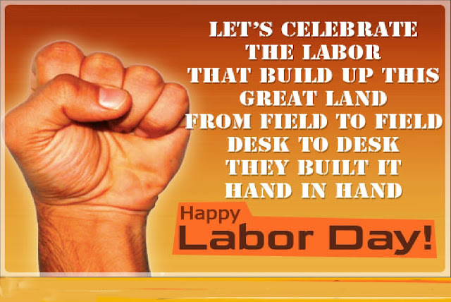 Labor Day 2017 Quotes And Sayings