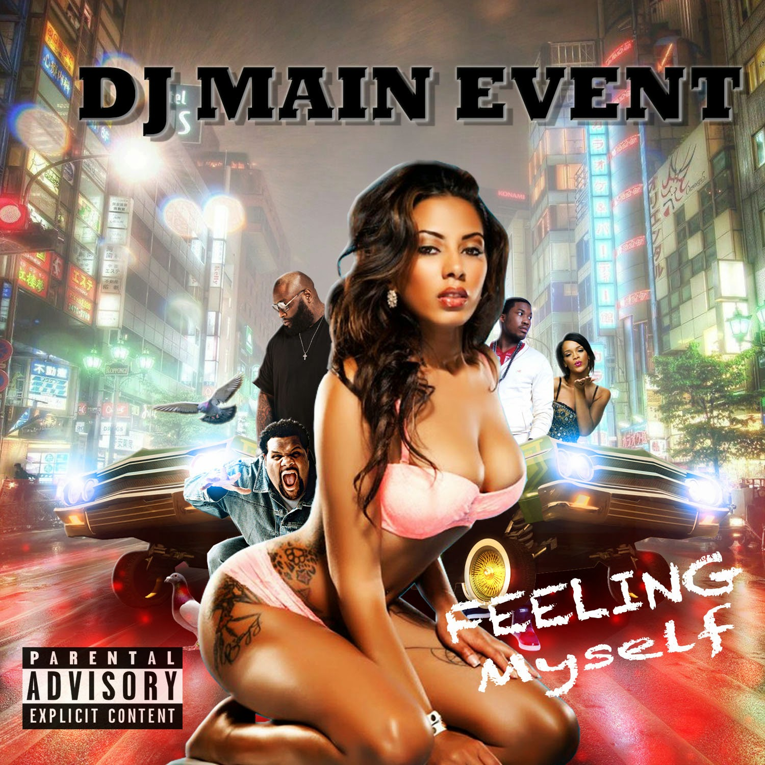DJ Main Event; DjMainEvent; DJ MainEvent; Feeling Myself; IAmDjMainEvent