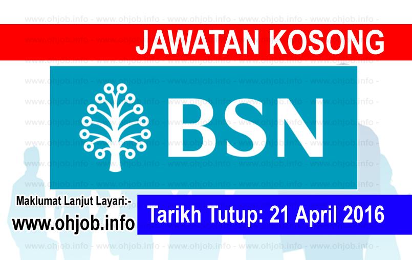 Jawatan Kerja Kosong Bank Simpanan Nasional (BSN) logo www.ohjob.info april 2016