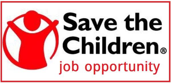 Job Opening Save The Children - JOB MARKET