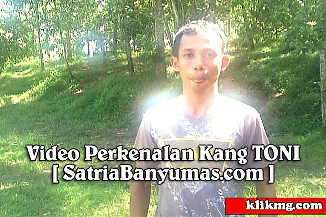 Video Klip Perkenalan Kang Toni Dalang Ebeg / Seniman Banyumas - SatriaBanyumas.com | Video oleh : KLIKMG.COM Video Shooting Purwokerto