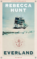 Antarktis Abenteuerroman psychologisches Drama Forschung Monatsrückblick