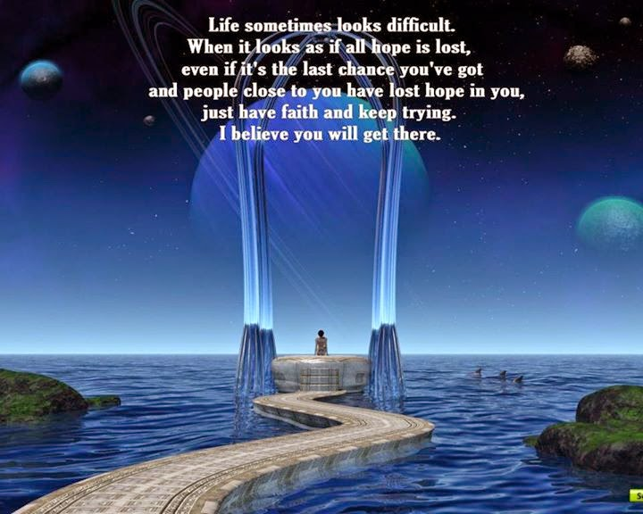 If You Don T Get Lost There S A Chance: LIFE SOMETIMES LOOKS DIFFICULT.WHEN IT LOOKS AS IF ALL