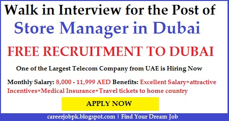 Walk in Interview for Store Manager Dubai UAE