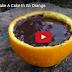 Ένας μοναδικός τρόπος για να ψήσετε ένα κέικ μέσα σε ένα πορτοκάλι! VIDEO