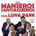 LOS MANSEROS SANTIAGUEÑOS - EN EL LUNA PARK EN VIVO - 2016