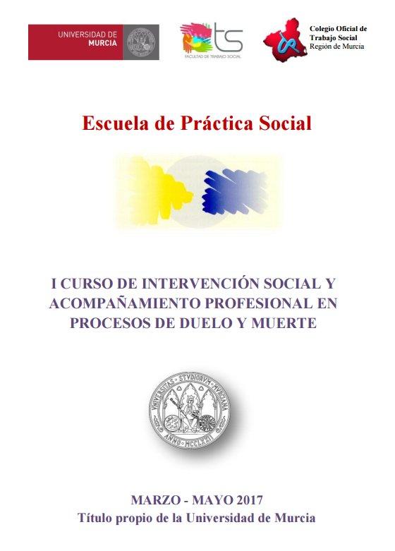 I Curso de Intervención Social y Acompañamiento Profesional en procesos de duelo y muerte.