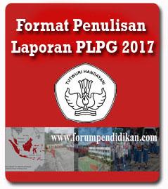 Fomat Penulisan Laporan PLPG 2017