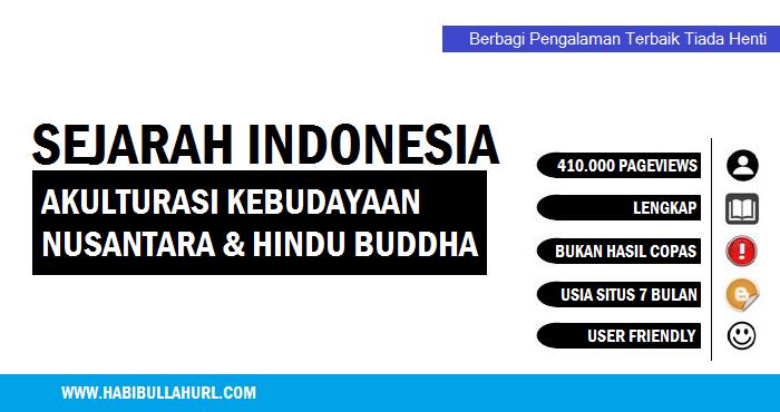 Akulturasi Kebudayaan Nusantara Dan Hindu Budha Habibullah Al Faruq