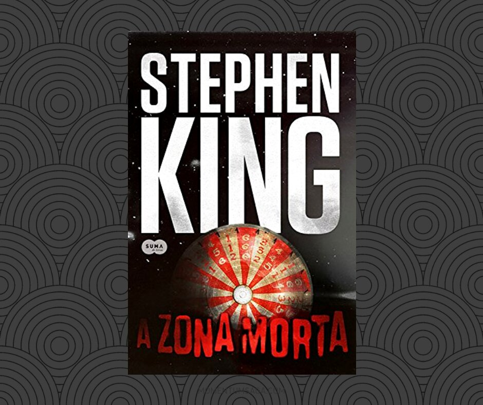 Resenha: A Zona Morta, de Stephen King