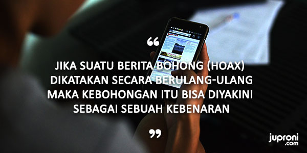 50 Quotes Kata Kata Bijak Tentang Hoax Berita Bohong Juproni Quotes