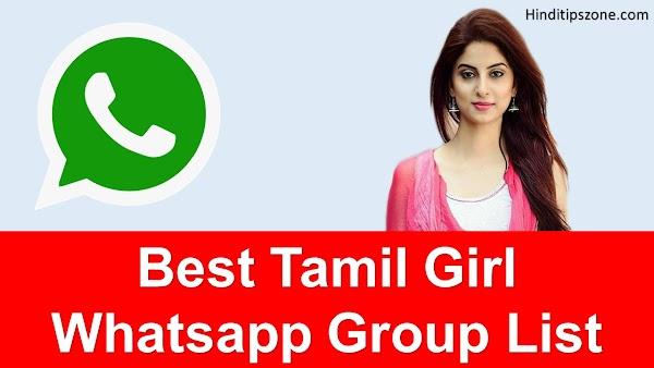 ♥ Tamil Girl Whatsapp Group List - GIRLS WHATSAPP GROUP LINKS ♥ {Active}