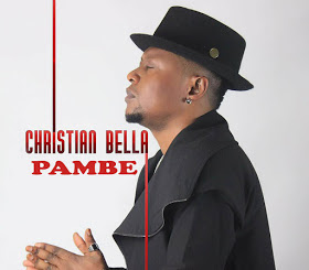 Audio | Christian Bella - Pambe
