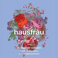 Audiobook: Hausfrau by Jill Alexander Essbaum