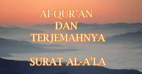 Bacaan Surat Al Ala Arab Latin Dan Terjemahannya