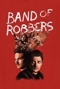 Watch Band of Robbers Online Free in HD