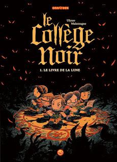 """""""Le collège noir"""" tome 1 de  Ulysse Malassagne (éditions Grafiteen)"""