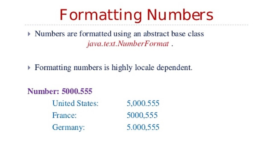 Adding%2Bcomma%2Bto%2Bnumber%2Bin%2BJava%2Bby%2Bformatting Java Currency Format Example on sap display, mask for exact, word table,