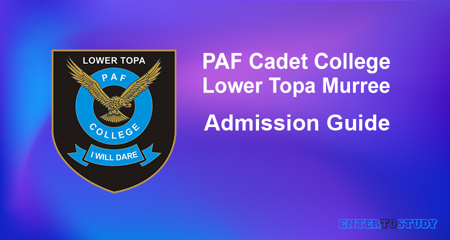 PAF Cadet College Lower Topa Murree Admission Guide