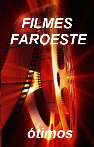 FILMES FAROESTE