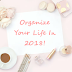 27 Superb Tips To Organize Your Life In 2018