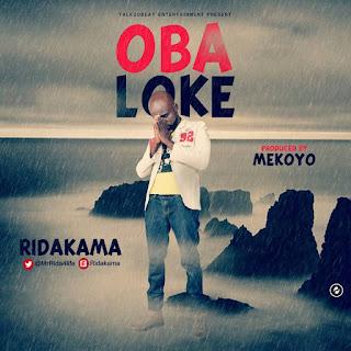 Ridakama - Obaloke (Prod by Mekoyo) 1