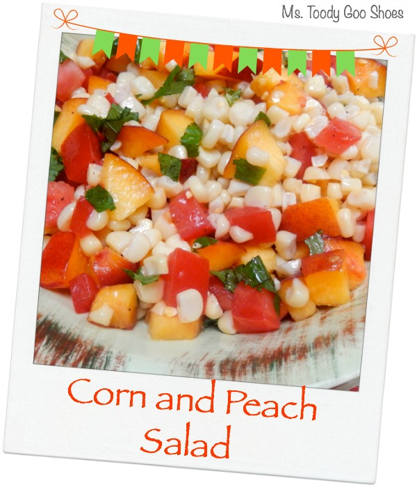 Corn and Peach Salad | Ms. Toody Goo Shoes