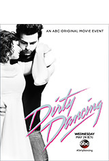 Dirty Dancing (2017) BDRip m720p Español Castellano AC3 2.0 / ingles AC3 5.1