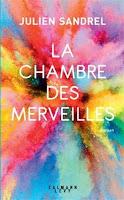 https://exulire.blogspot.com/2019/02/la-chambre-des-merveilles-julien-sandrel.html