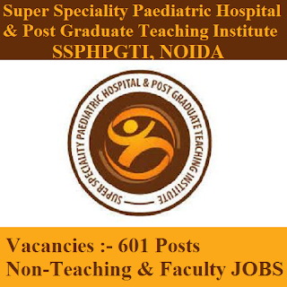 Super Speciality Paediatric Hospital & Post Graduate Teaching Institute, SSPHPGTI, Government Institute of Medical Sciences, GIMS, UP, Uttar Pradesh, Non-teaching, Faculty, 12th, freejobalert, Sarkari Naukri, Latest Jobs, ssphpgti logo