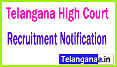 Telangana High Court Recruitment Notification