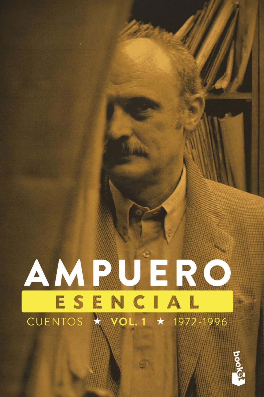 Ampuero Esencial Vol. I (1972-1996)