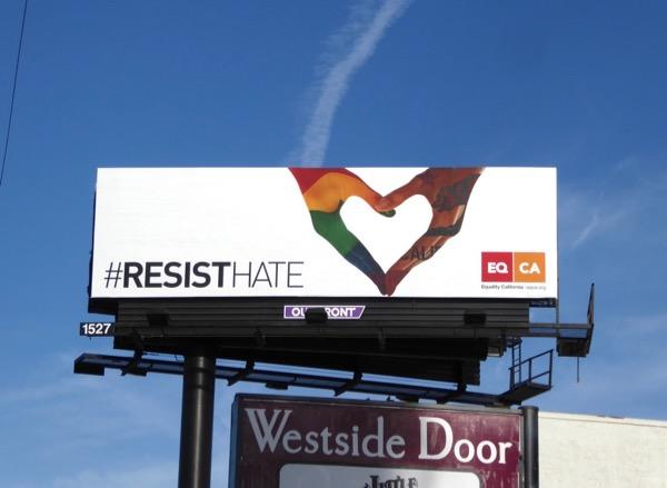 Resist Hate Equality California billboard