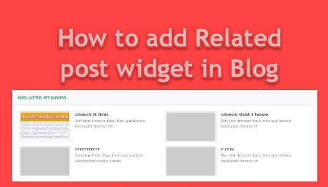 How to add related post widget in blogger blog
