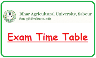 Bihar Agricultural University Date Sheet 2019