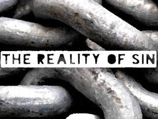 https://www.wordsmadeflesh.com/2019/02/what-is-reality-of-sin.html