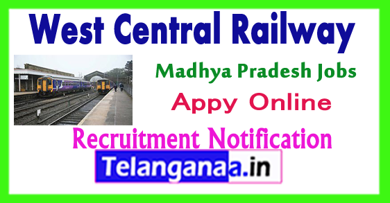 WCR West Central Railway Recruitment Notification 2017 Apply