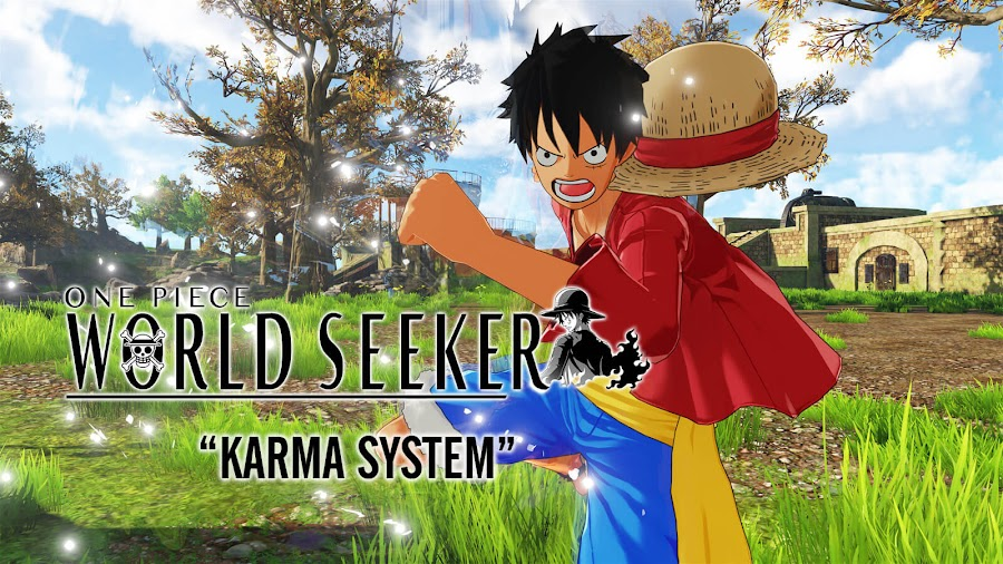 one piece world seeker karma system monkey d luffy