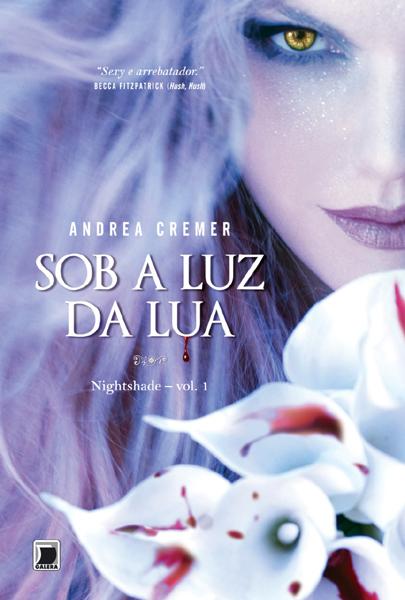 "Divulgada a capa do livro ""Sob a Luz da Lua"" de Andrea Cremer 7"