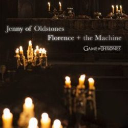 Baixar Jenny of Oldstones - Florence + the Machine (Game of Thrones) Mp3