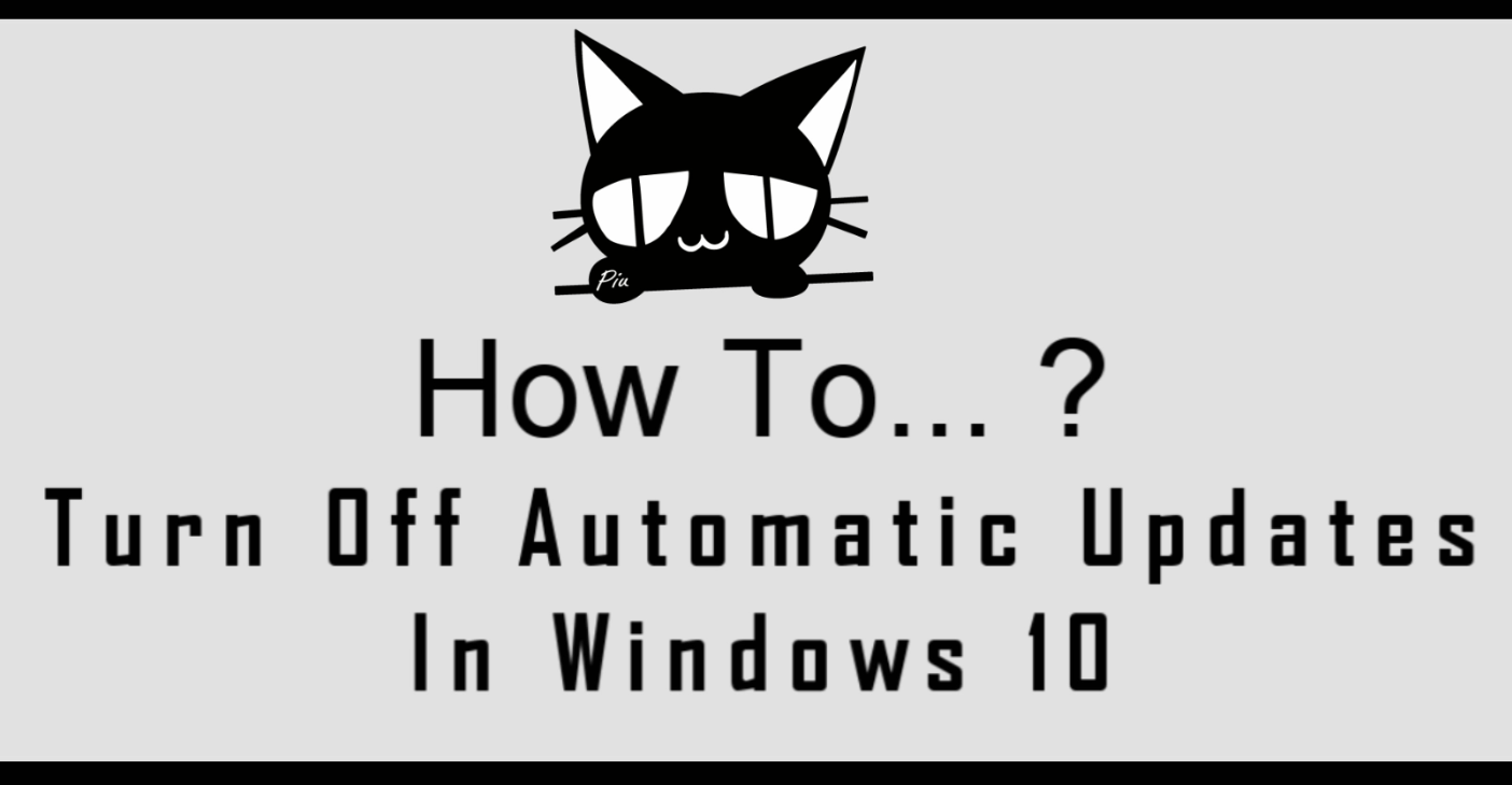 How To Turn Off Automatic Updates In Windows 10 [Trick II