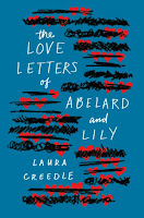 The Love Letters of Abelard and Lily by Laura Creedle book cover and review