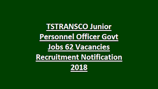 TSTRANSCO Junior Personnel Officer Govt Jobs 62 Vacancies Recruitment Notification 2018