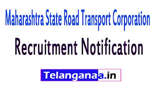 Maharashtra State Road Transport CorporationMSRTC Recruitment Notification 2017