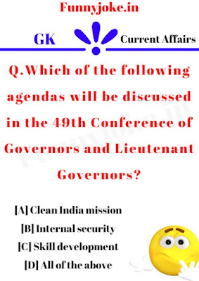 Which of the following agendas will be discussed in the 49th Conference of Governors and Lieutenant Governors?