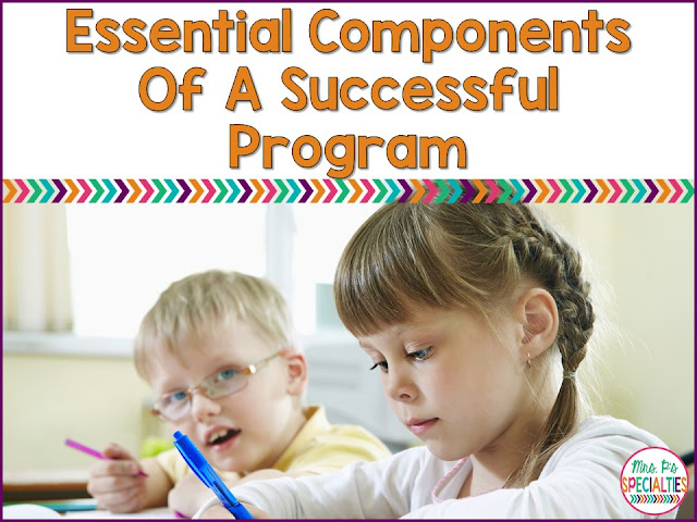 While no two special education classes are exactly alike, successful and effective programs have a few things in common. These commonalities are what I consider to be essential.